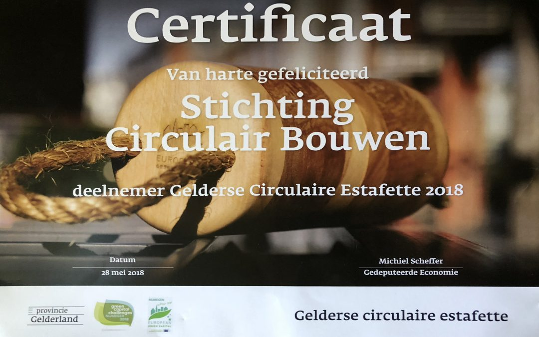 Stichting Circulair Bouwen ontvangt certificaat Gelderse Circulaire Estafette