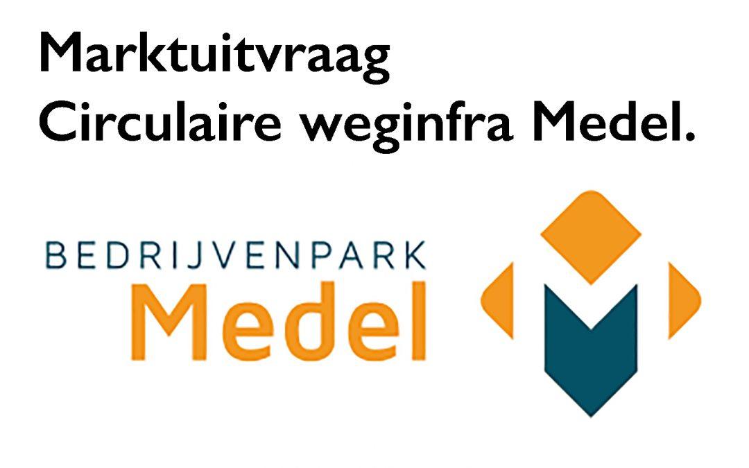 Sessie: Marktuitvraag Circulaire weginfra Medel.