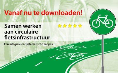 Samenwerken aan circulaire fietsinfrastructuur: download de gratis brochure